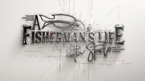 title screen of A Fisherman's Life with Starlo. A Fish Flicks Original television show.